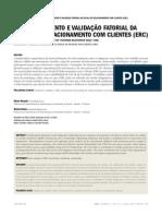 Desenvolvimento e validação fatorial da escala de relacionamento com clientes