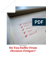 Do You Suffer From Decision Fatigue