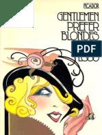 Gentlemen Prefer Blondes - Anital Loos