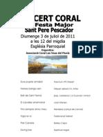 Program a Concert de la Festa Major de Sant Pere Pescador 2011