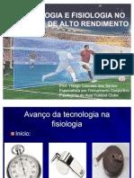 Tecnologia e Fisiologia No Esporte de Alto Rendimento