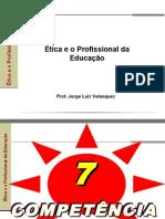Ética e o profissional de educação(novo)