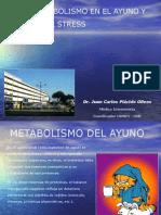 Metabolismo en El Ayuno y Stress