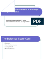 Using the Balanced Score Card as a Strategic Management System