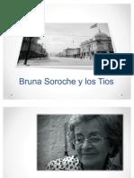 Bruna Soroche y Los Tios