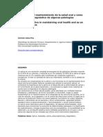 La saliva en el mantenimiento de la salud oral y como ayuda en el diagnóstico de algunas patologías
