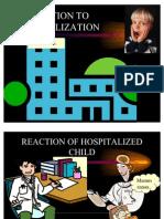 reactiontohospitalization-090927122708-phpapp01