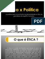 Ética x Política (1)