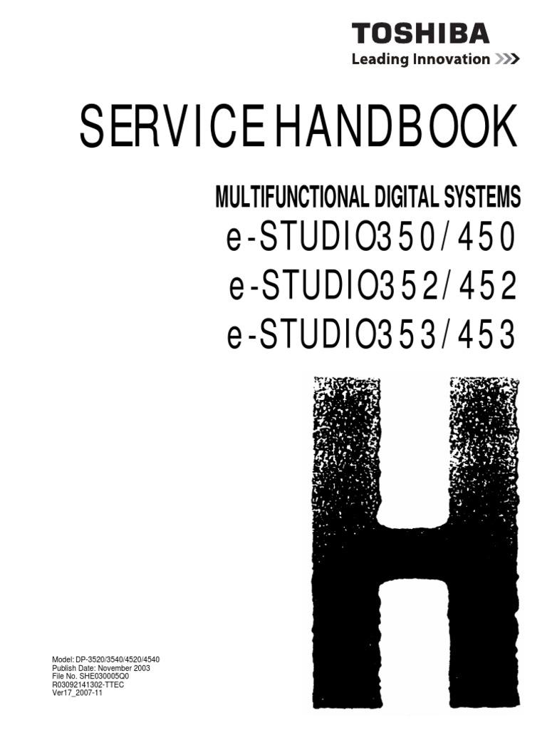 toshiba e studio 350 450 352 452 353 453 service handbook rh es scribd com Toshiba Studio 450s Toner E E Studio 202L Driver