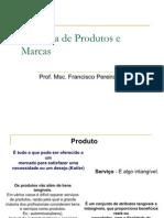 GERÊNCIA DE PRODUTOS E MARCAS 2011-1