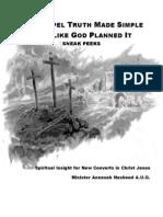 Sneak Peeks - The Gospel Truth Made Simple - 07-06-2011