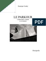 Le Parkour - L'art du deplacement