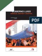 Gobierno Lugo. Herencia, Gestión y Desafíos - PortalGuarani