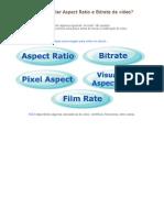 Como calcular Aspect Ratio e Bitrate de vídeo?