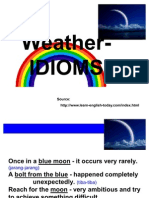 Weather - Idiom