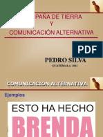 Campaña de Tierra y Comunicación Alternativa - Pedro Silva
