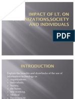 Impact of IT on Individual,Society and Organization
