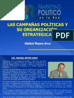 Las Campañas Políticas y su Organización Estratégica - Rafael Reyes Arce