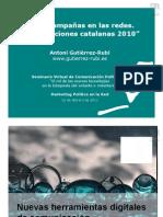 Las Campañas en las Redes. Caso Elecciones Catalanas 2010 - Antoni Gutierrez-Rubí