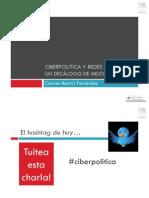 Ciberpolítica y Redes Sociales