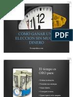 Como ganar una elección sin mucho Dinero - David Marquez