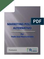 Marketing Politico Alternativo - Pedro José Rivera Giraldo