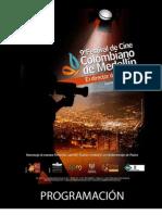 Festival de Cine Colombiano 2011 - Medellín, 22 a 26 de Agosto.