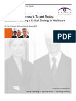 Growing Tomorrow's Talent Today-Succession Planning a Critical Strategy in Healthcare