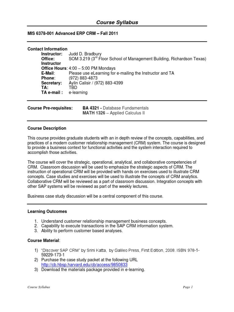 UT Dallas Syllabus For Mis6378.501.11f Taught By Judd Bradbury (jdb101000)  | Academic Dishonesty | Customer Relationship Management