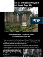 3D Documentation and Architectural Analysis of Florida's Historic Sugar Mills