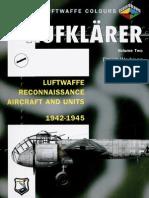 Aufklarer Vol. 2 - Luftwaffe Reconnaissance Aircraft and Units 1942-1945