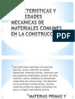 Caracteristicas y des Mecanicas de Materiales Comunes En