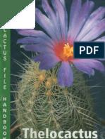 John Pilbeam - Thelocactus. The cactus file handbook №1 [1996]