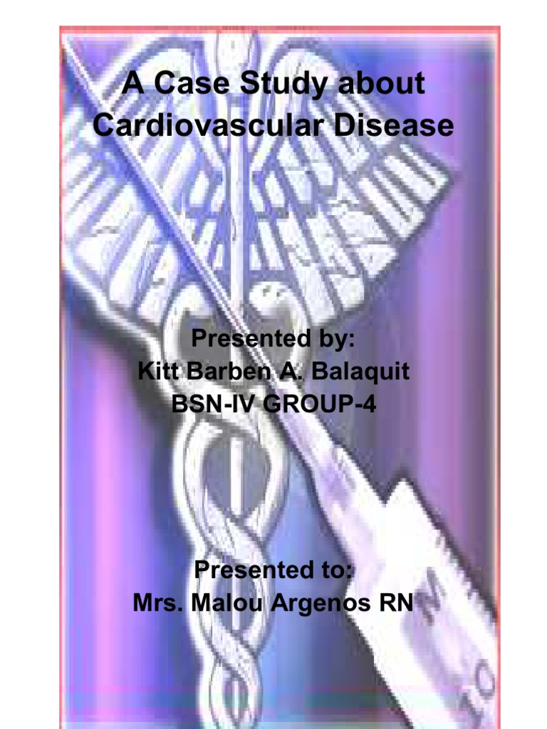 cardiovascular disease case study scribd The undergraduate and postgraduate dissertations in the collection are only  available to be read or printed by  a case study '   of pure green tea on  known parameters associated with cardiovascular disease in a healthy  population .