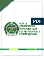 Guia de Conservacion Preventiva Para Los Archivos de La Policia Nacional