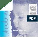 Autismo - Guia Prático - Ana Maria S. Ros de Mello