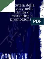La tutela della privacy nelle attività di marketing e promozionali