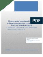 El proceso de investigación y los enfoques cuantitativo y cualitativo hacia un modelo integral