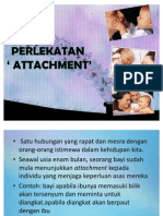 PERLEKATAN ' ATTACHMENT'