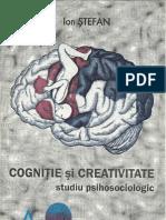 Psihologia Creativitatii - Studiu, Ion STEFAN, 119p