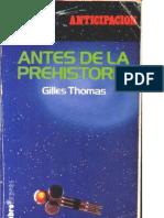 Thomas, Gilles - Antes de La Prehistoria Adapt Ado)