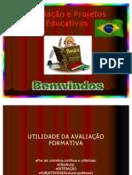 Avaliação e Projetos Educativos