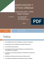 LA CIUDAD INCLUSIVA - CEPAL  Ciudad y Transporte