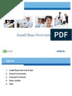 Install Base R12 Presentation