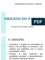 SEMINÁRIO - AS ORIGENS DO PAPADO