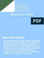 Alta Edad Media (Sombrero Blanco)