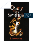 Diary of a Serial Killer by B. Cameron Lee