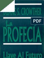 La Profecia - Llave Al Futuro - DUANE S.CROWTHER