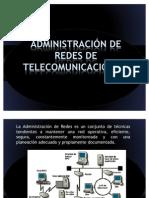 ADMINISTRACIÓN DE REDES DE TELECOMUNICACIONES