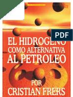 El hidrógeno como alternativa al petróleo_Por Cristian Frers